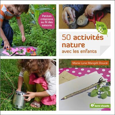 50 activites nature avec les enfants