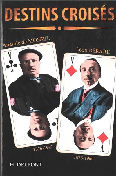 Leon Berard 1876-1960, Anatole de Monzie 1876-1947