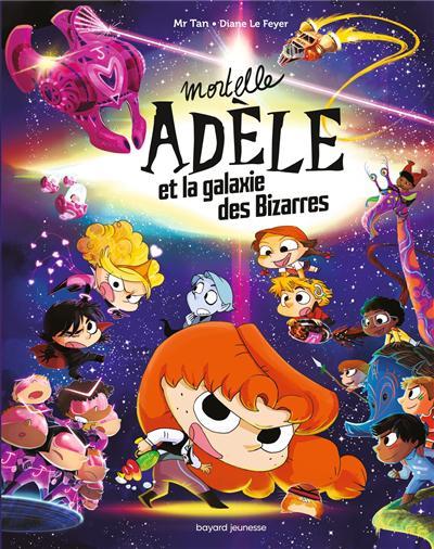 Mortelle Adele et la galaxie des bizarres